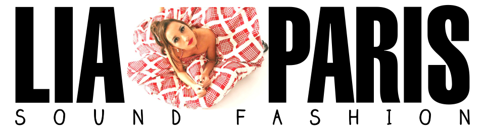 Lia Paris | Sound Fashion